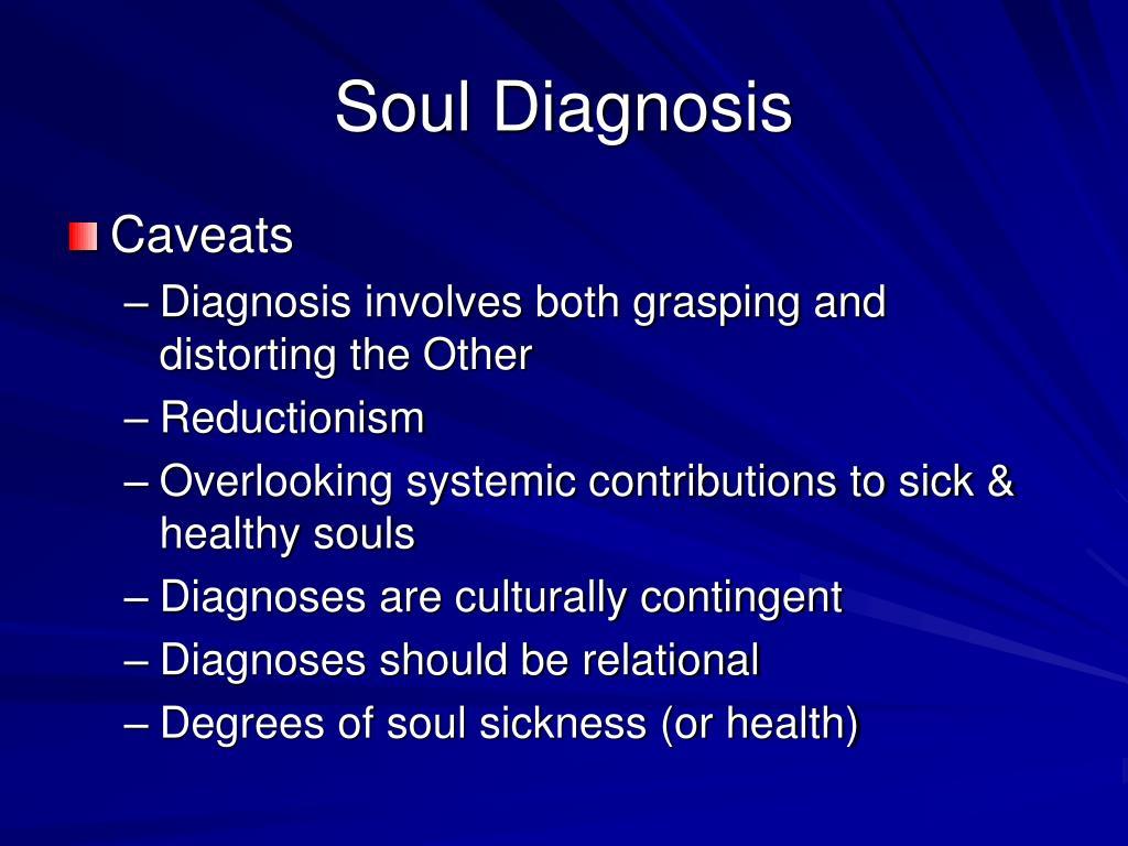 Soul Diagnosis