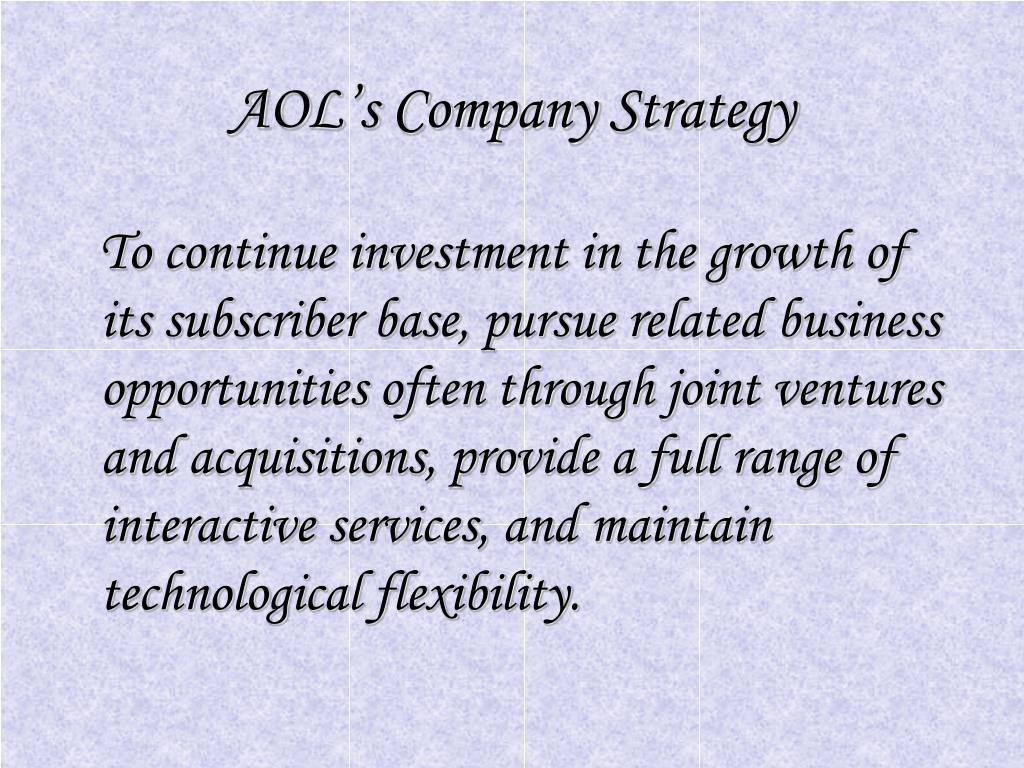 AOL's Company Strategy