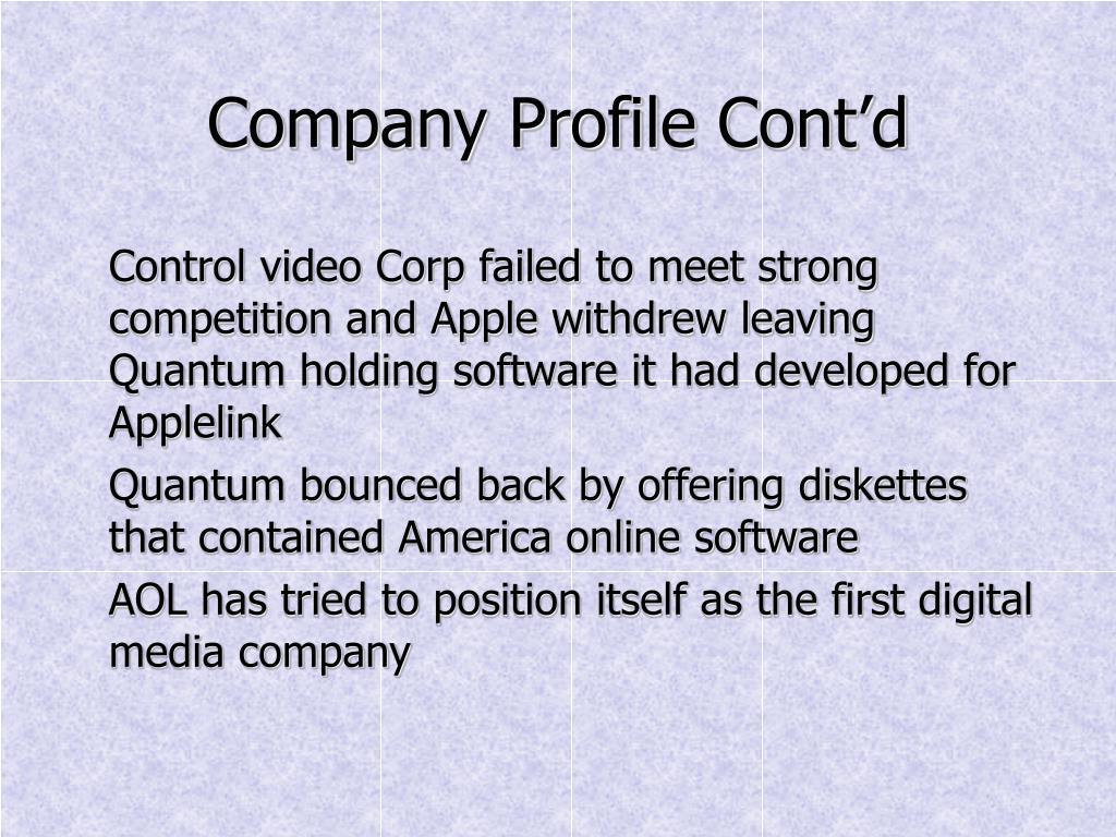 Company Profile Cont'd