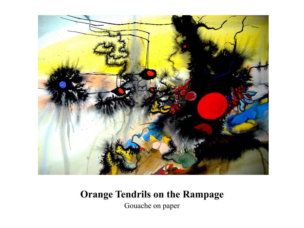 Orange Tendrils on the Rampage