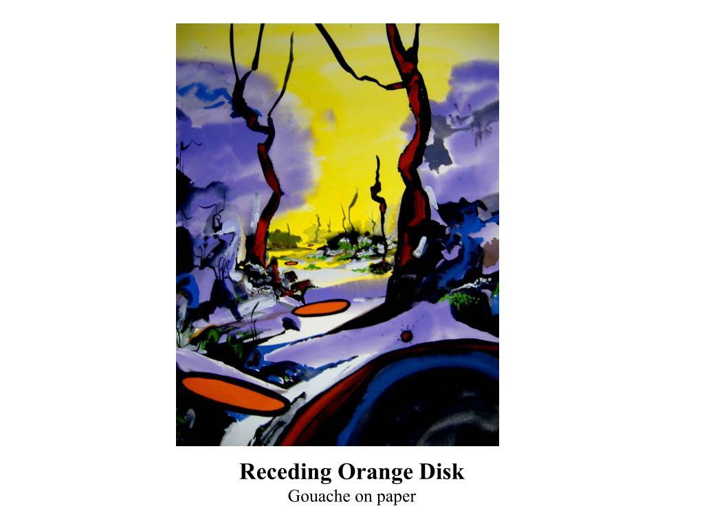 Receding Orange Disk