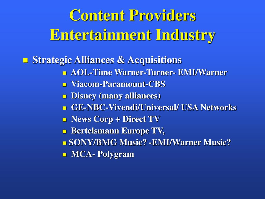 Content Providers  Entertainment Industry
