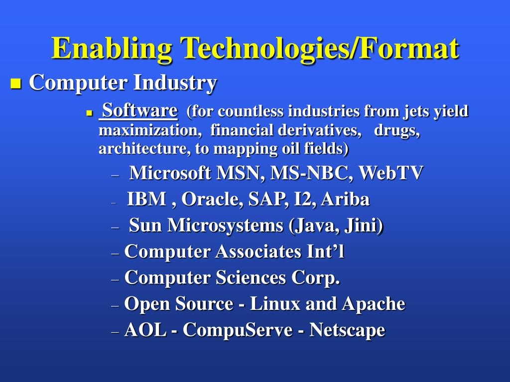 Enabling Technologies/Format
