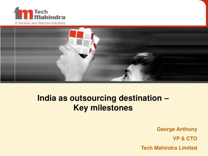 India as outsourcing destination key milestones