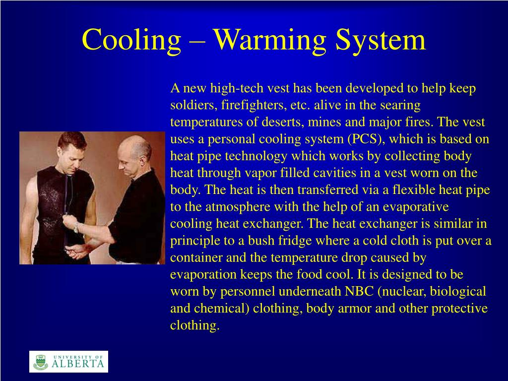 Cooling – Warming System