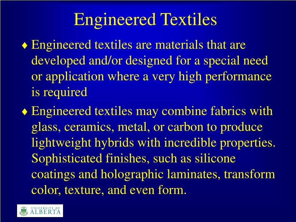 Engineered Textiles