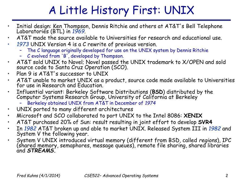 A Little History First: UNIX