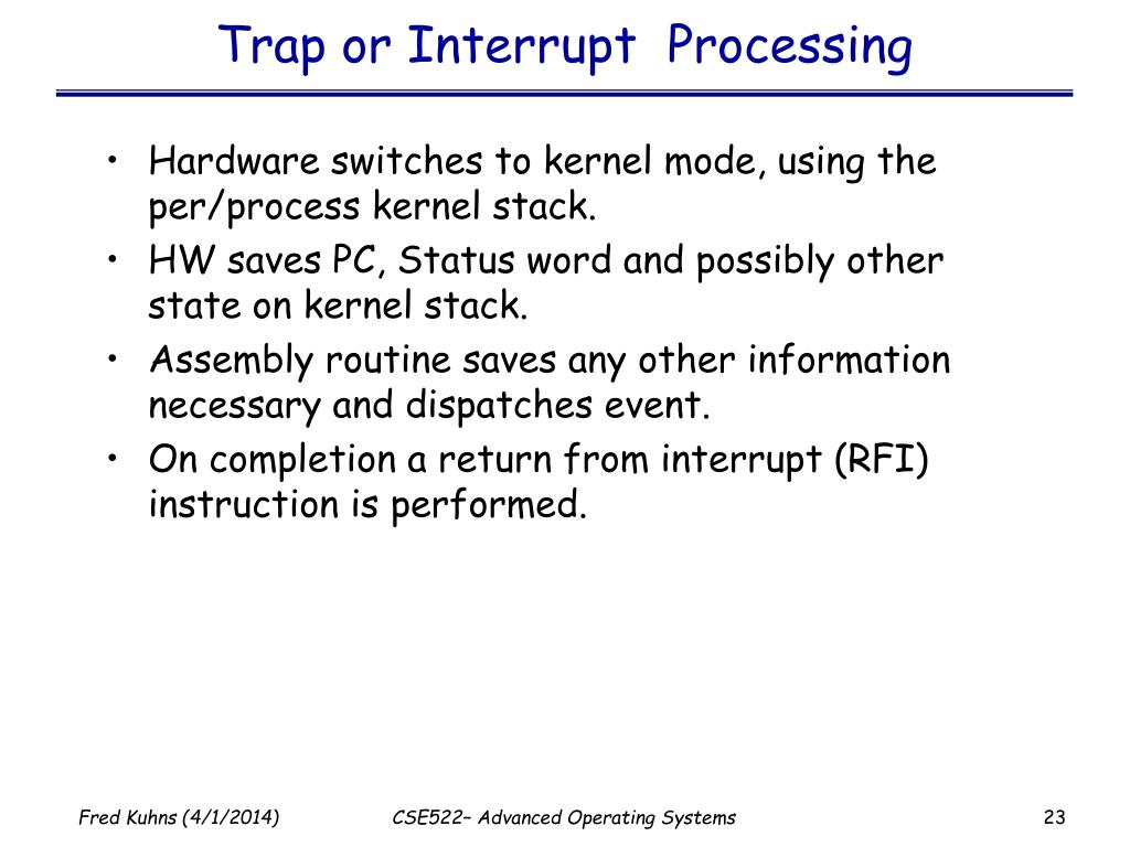 Trap or Interrupt  Processing