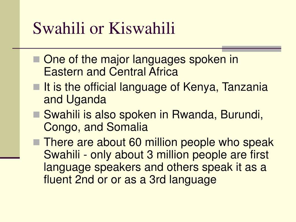 Swahili or Kiswahili
