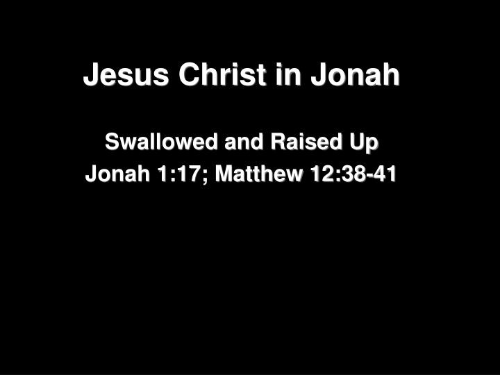 Jesus christ in jonah
