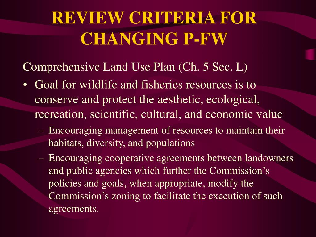 REVIEW CRITERIA FOR CHANGING P-FW