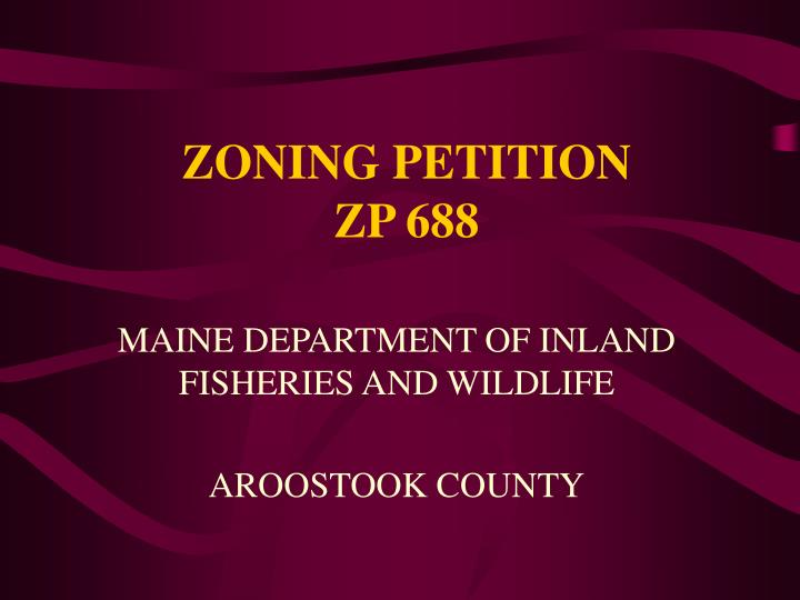 Zoning petition zp 688