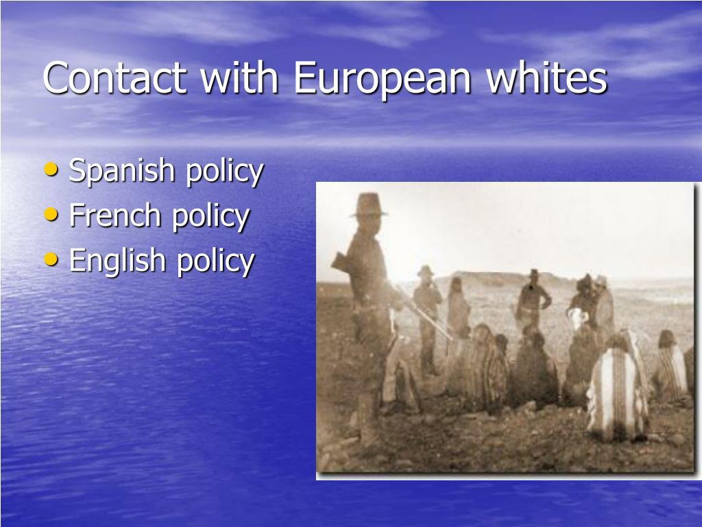 Contact with European whites
