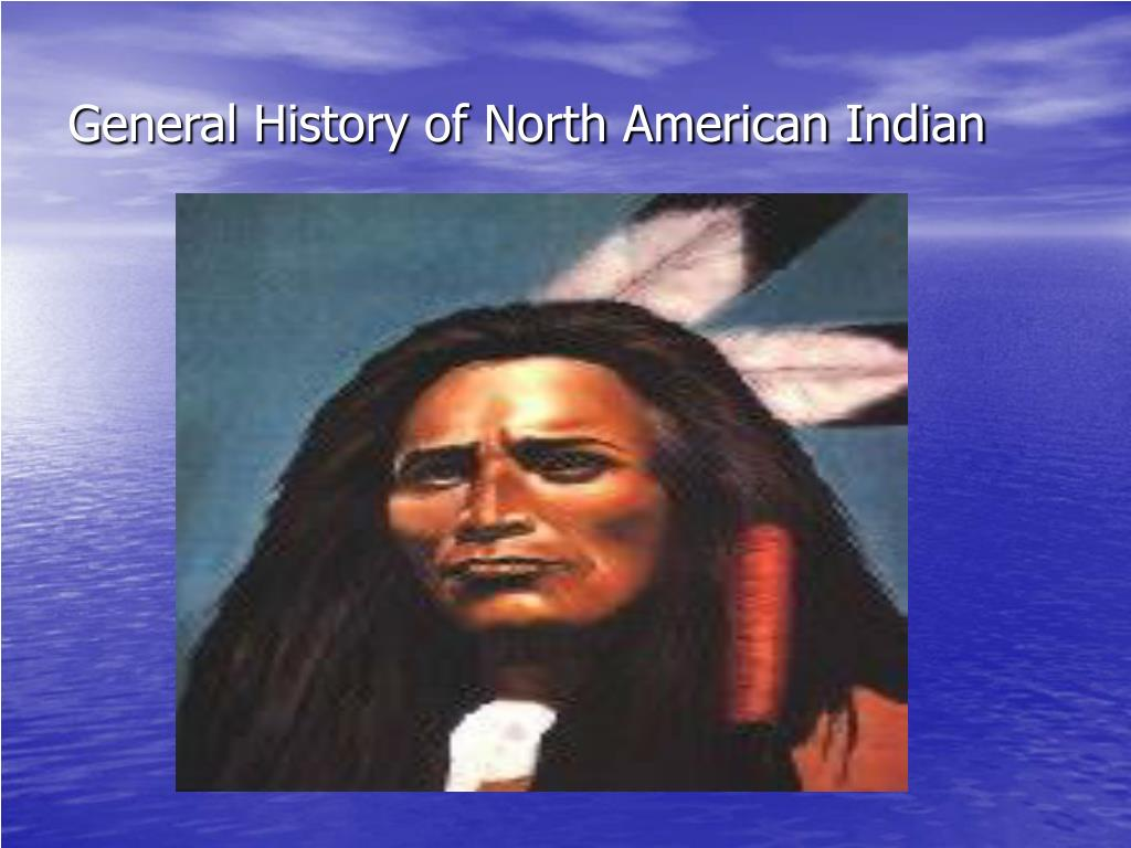 General History of North American Indian