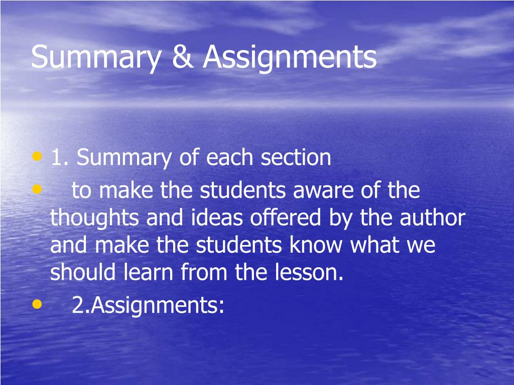Summary & Assignments