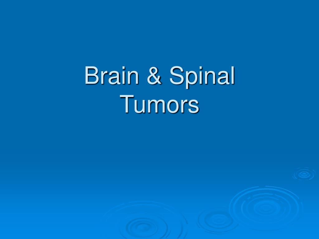 Brain & Spinal