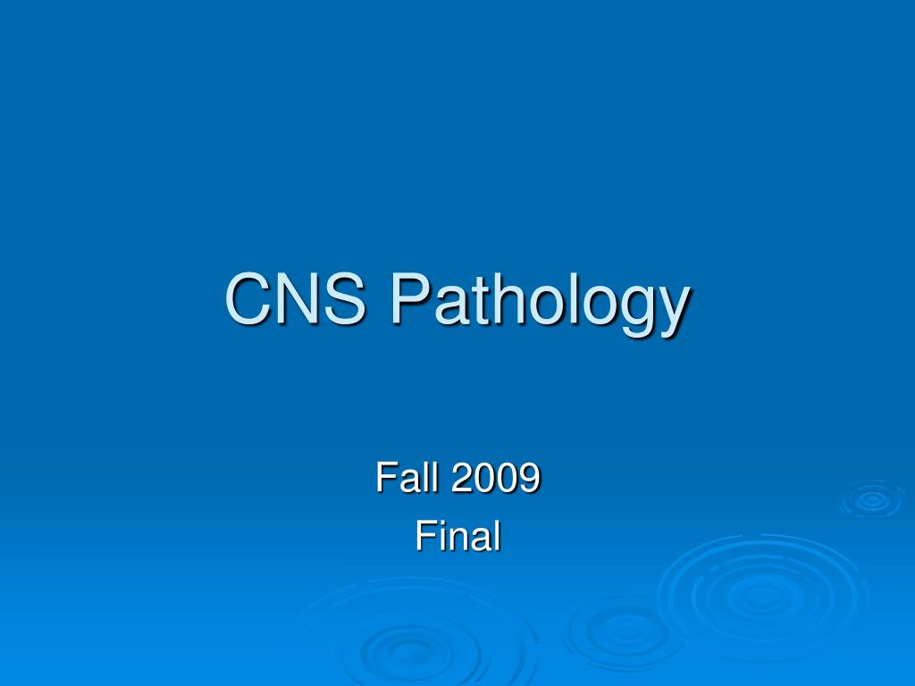 CNS Pathology