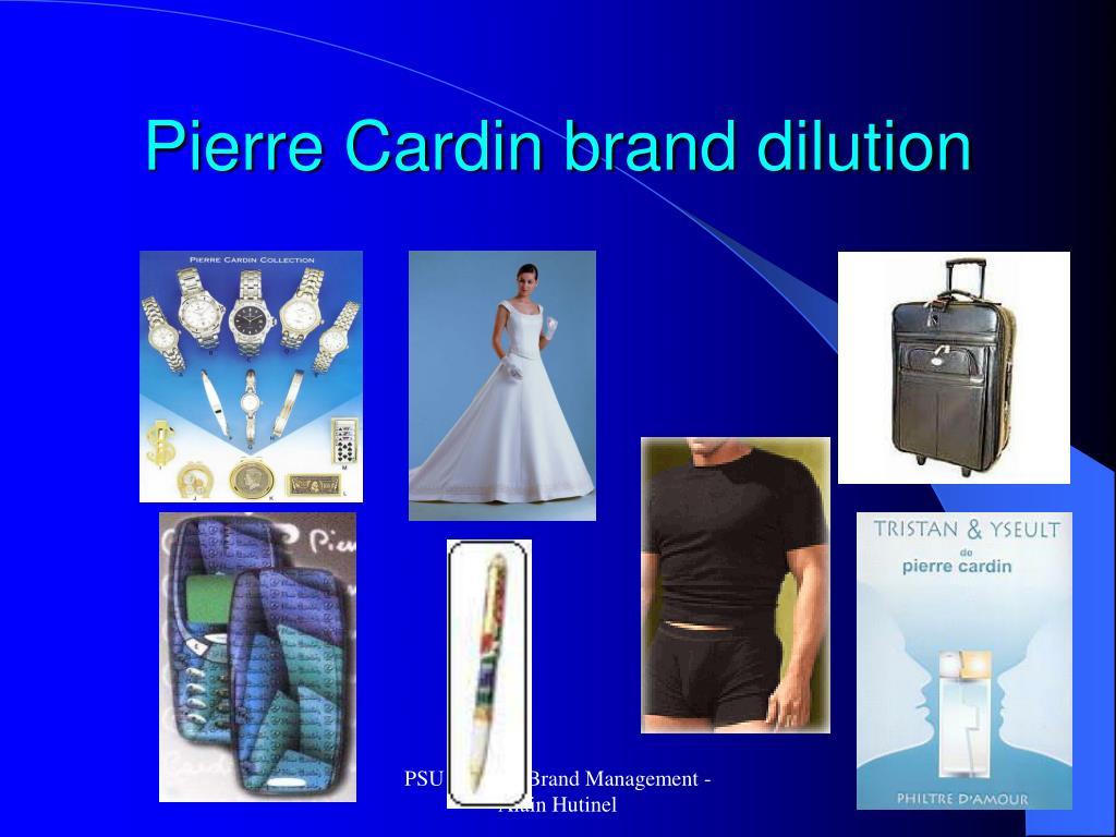 Pierre Cardin brand dilution