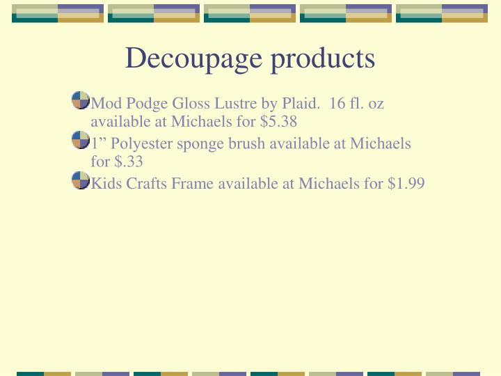 Decoupage products l.jpg