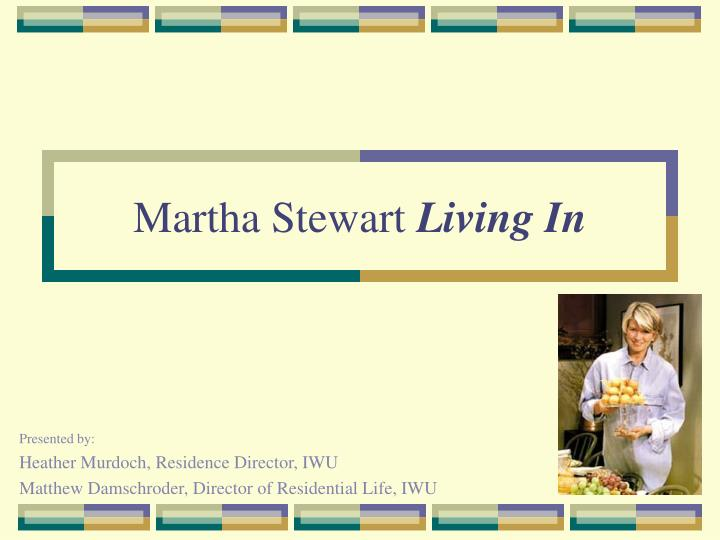 Martha stewart living in l.jpg