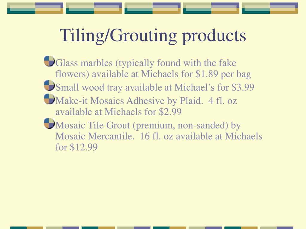 Tiling/Grouting products