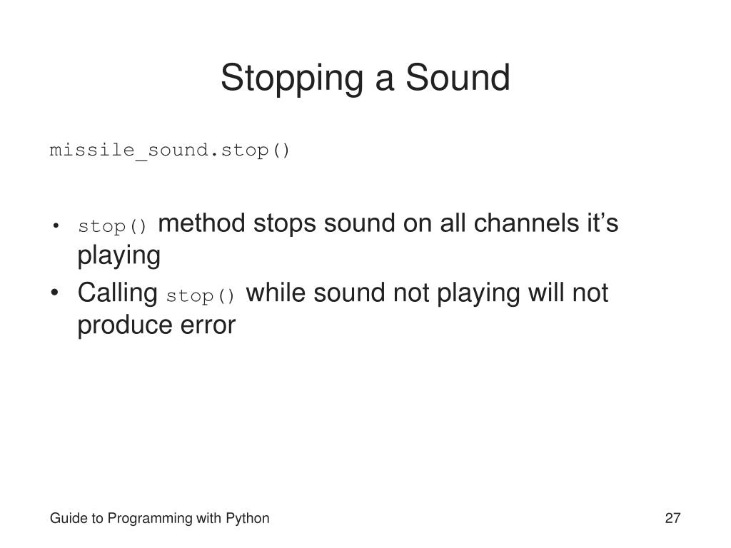 Stopping a Sound