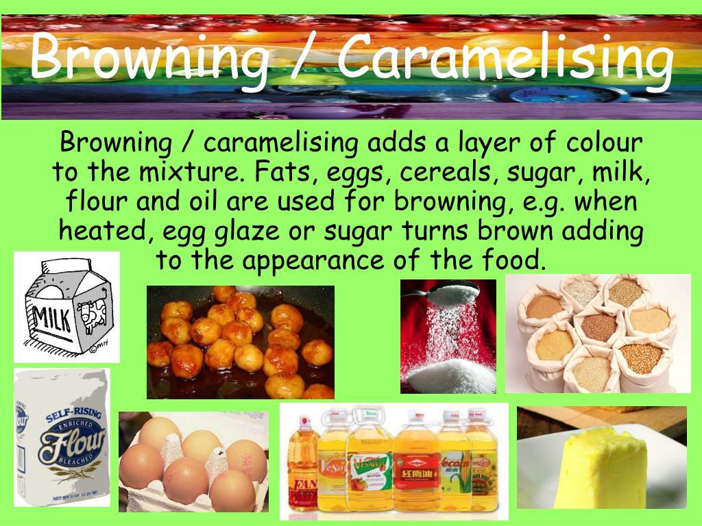 Browning / Caramelising