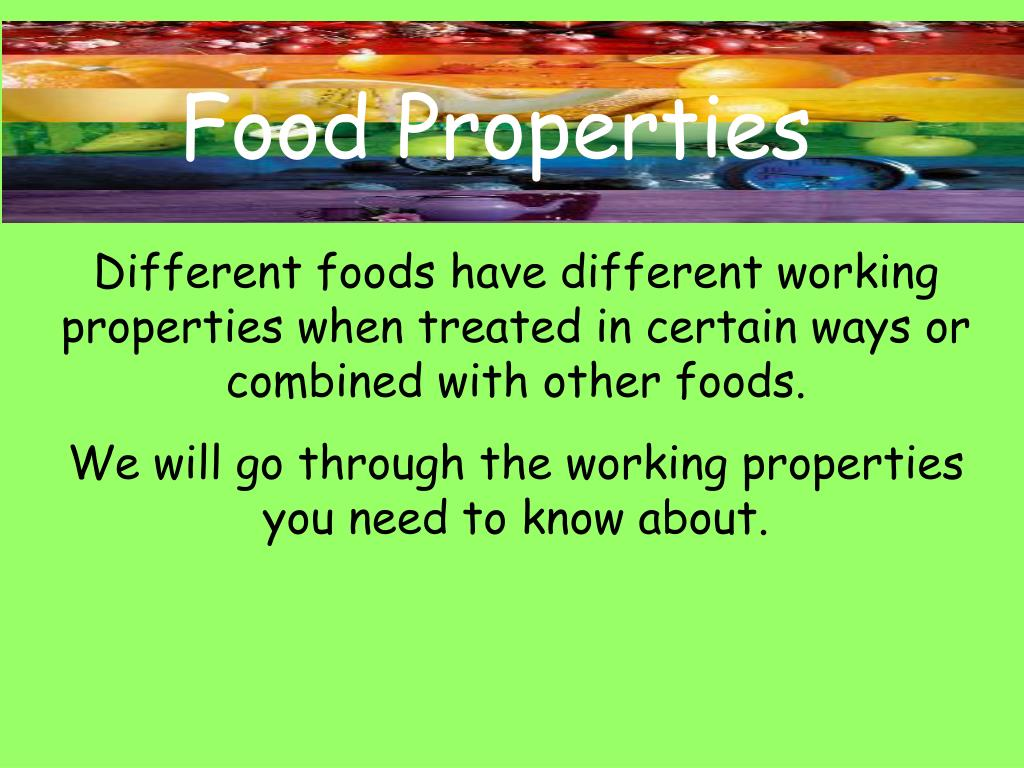 Food Properties