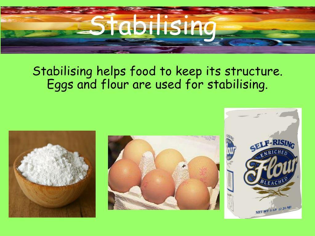 Stabilising