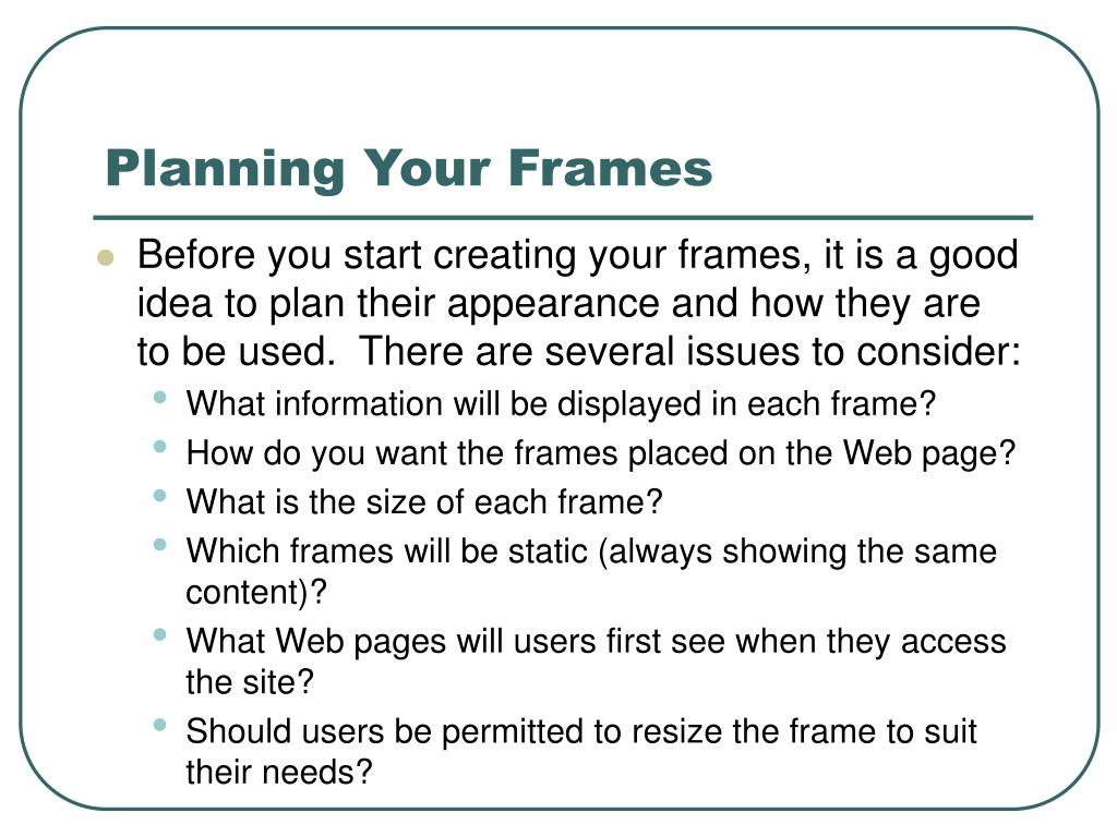 Planning Your Frames