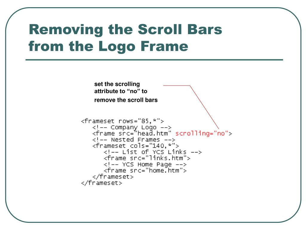 Removing the Scroll Bars