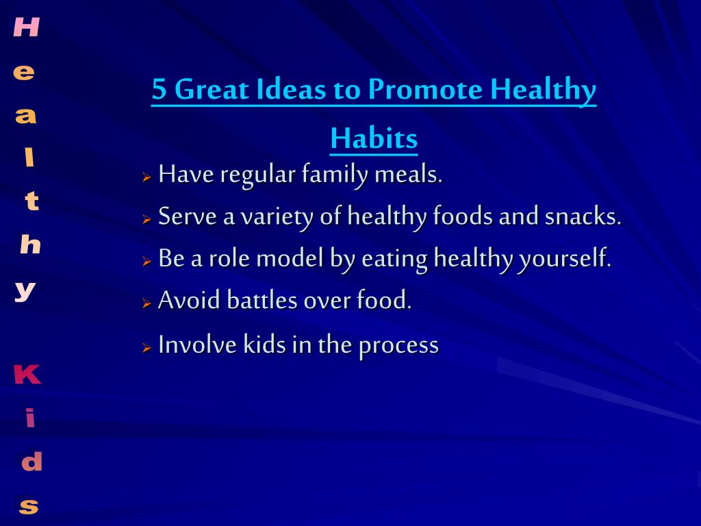 5 Great Ideas to Promote Healthy Habits