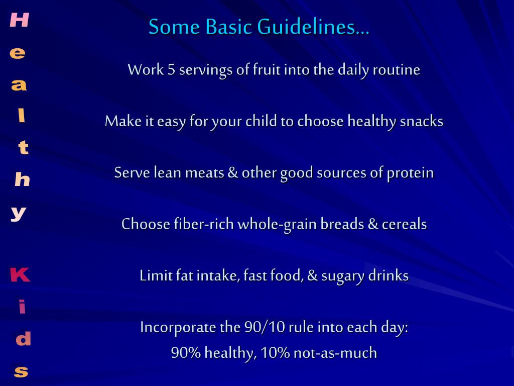 Some Basic Guidelines…