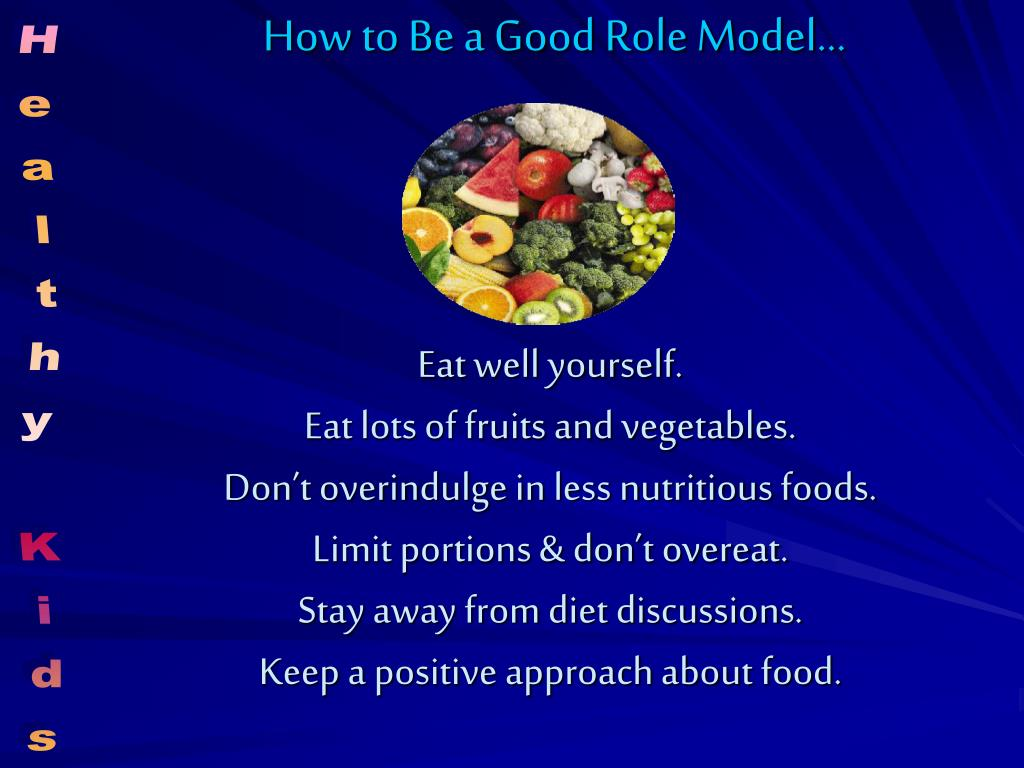 How to Be a Good Role Model…