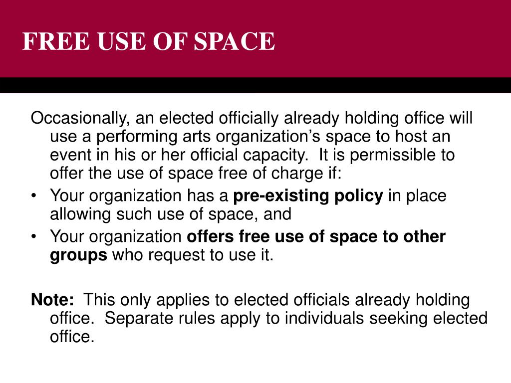 FREE USE OF SPACE