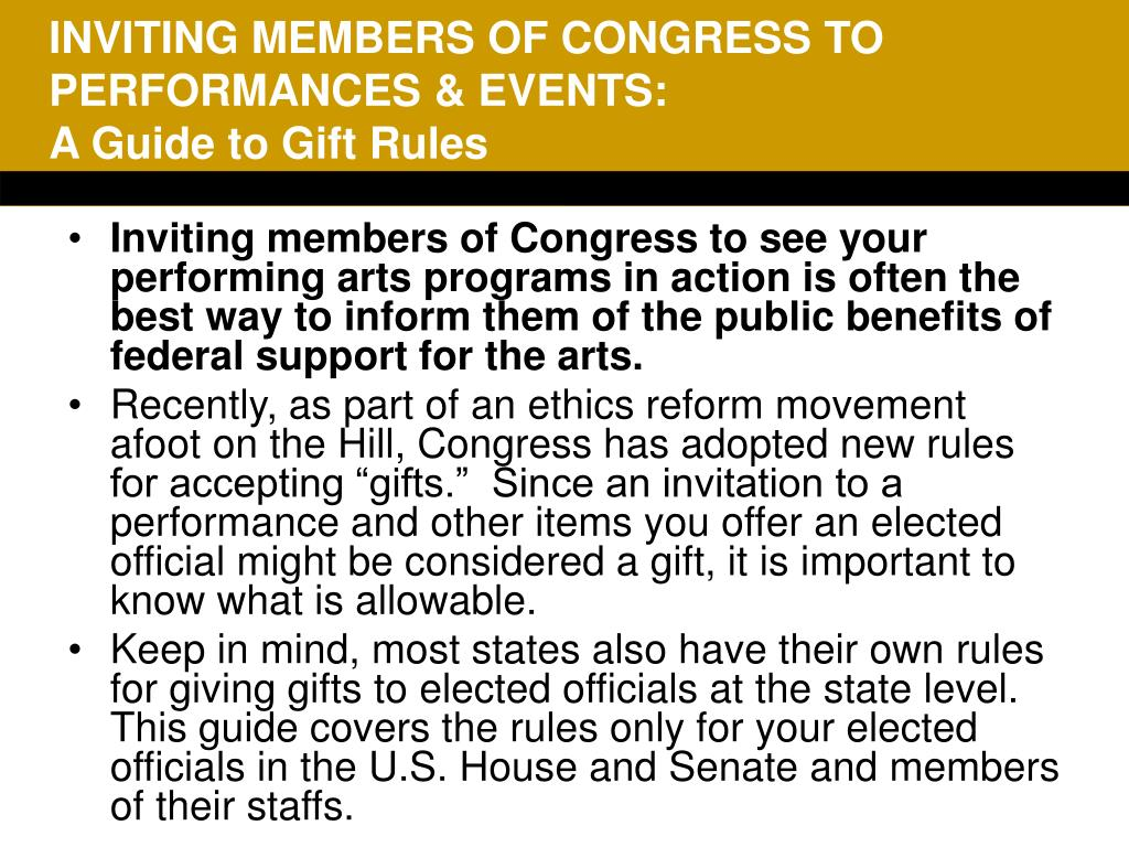 INVITING MEMBERS OF CONGRESS TO PERFORMANCES & EVENTS: