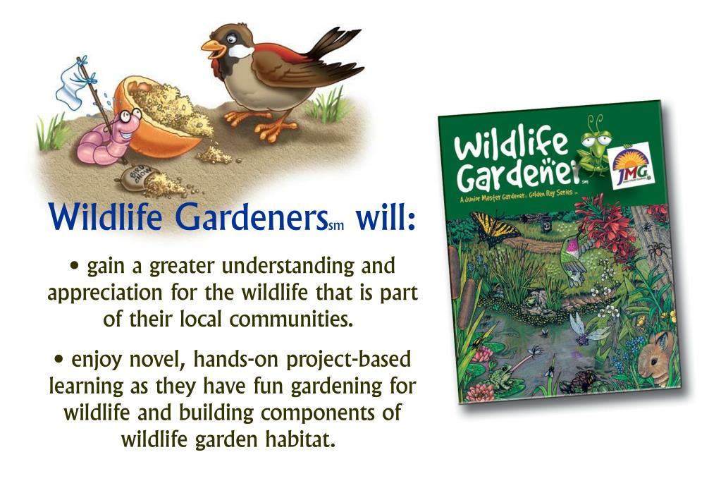 Wildlife Gardeners