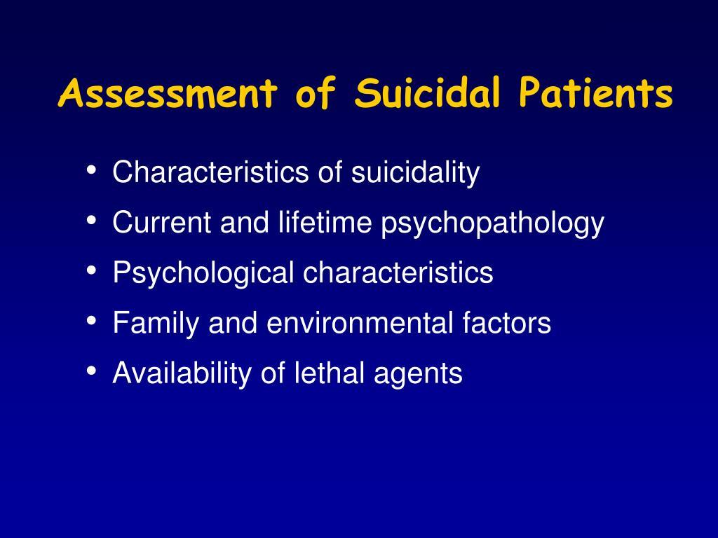 Assessment of Suicidal Patients