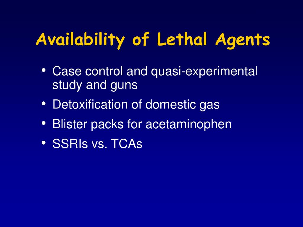 Availability of Lethal Agents