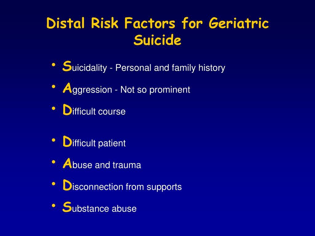 Distal Risk Factors for Geriatric Suicide