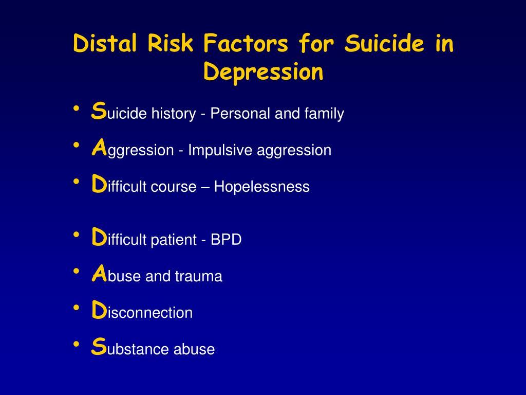 Distal Risk Factors for Suicide in Depression