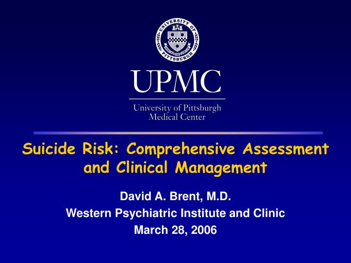 Suicide risk comprehensive assessment and clinical management l.jpg