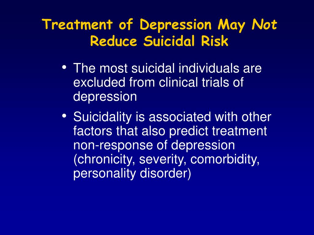 Treatment of Depression May
