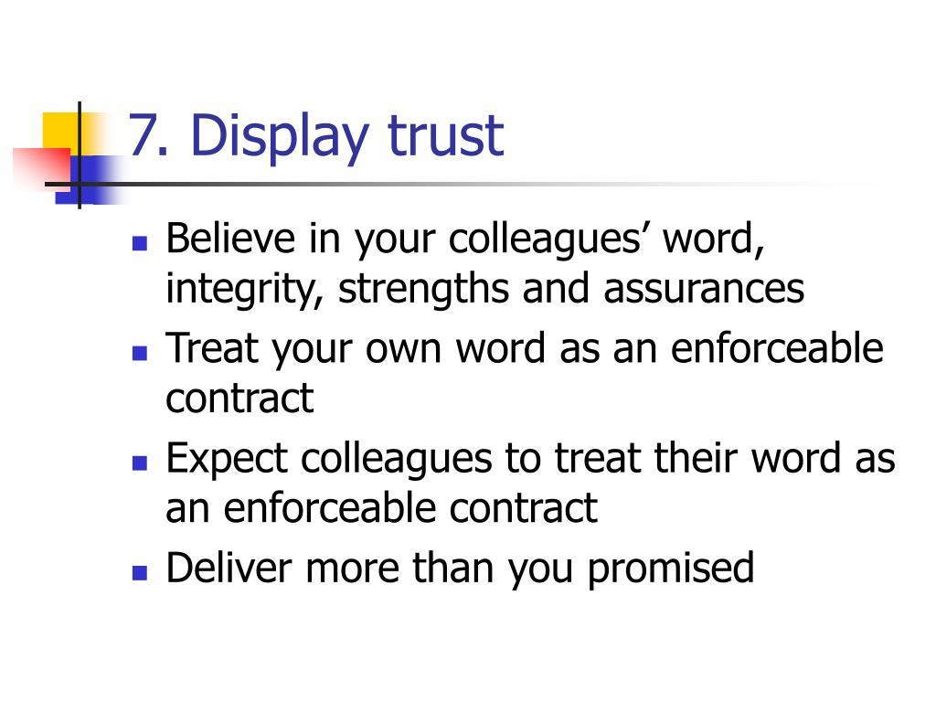 7. Display trust