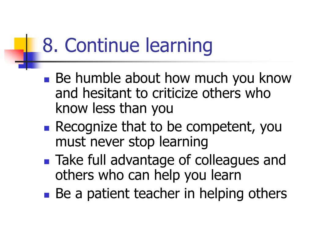 8. Continue learning