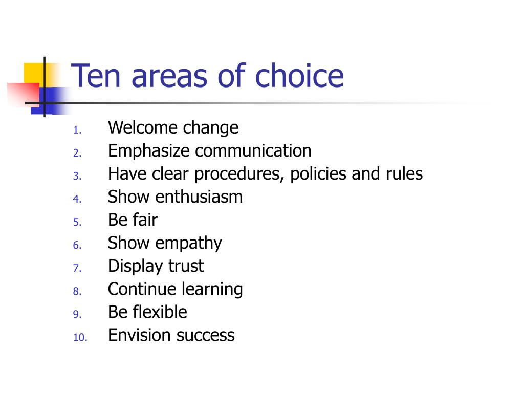 Ten areas of choice