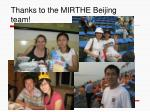 thanks to the mirthe beijing team