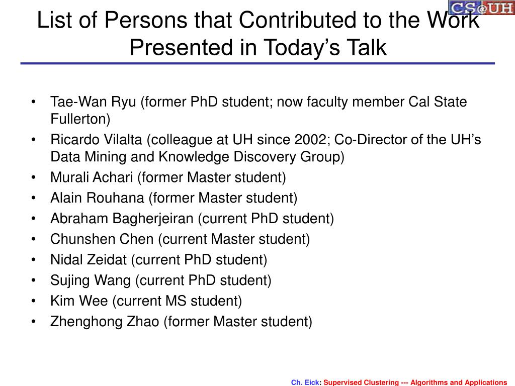 List of Persons that Contributed to the Work Presented in Today's Talk