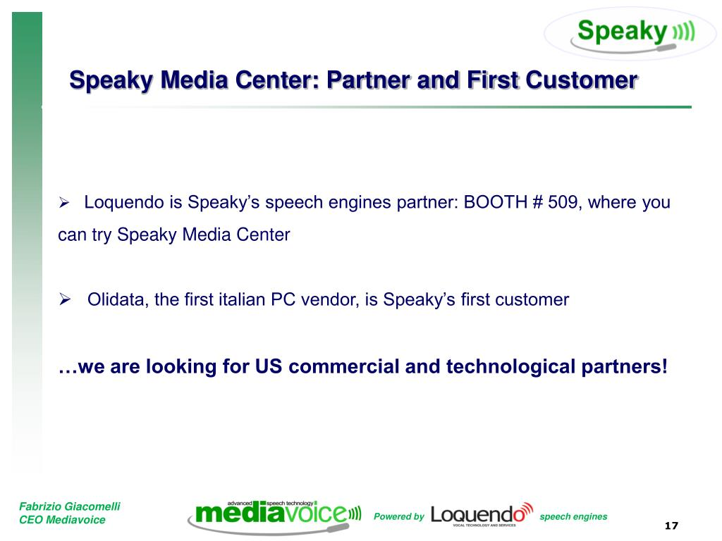 Speaky Media Center: Partner and First