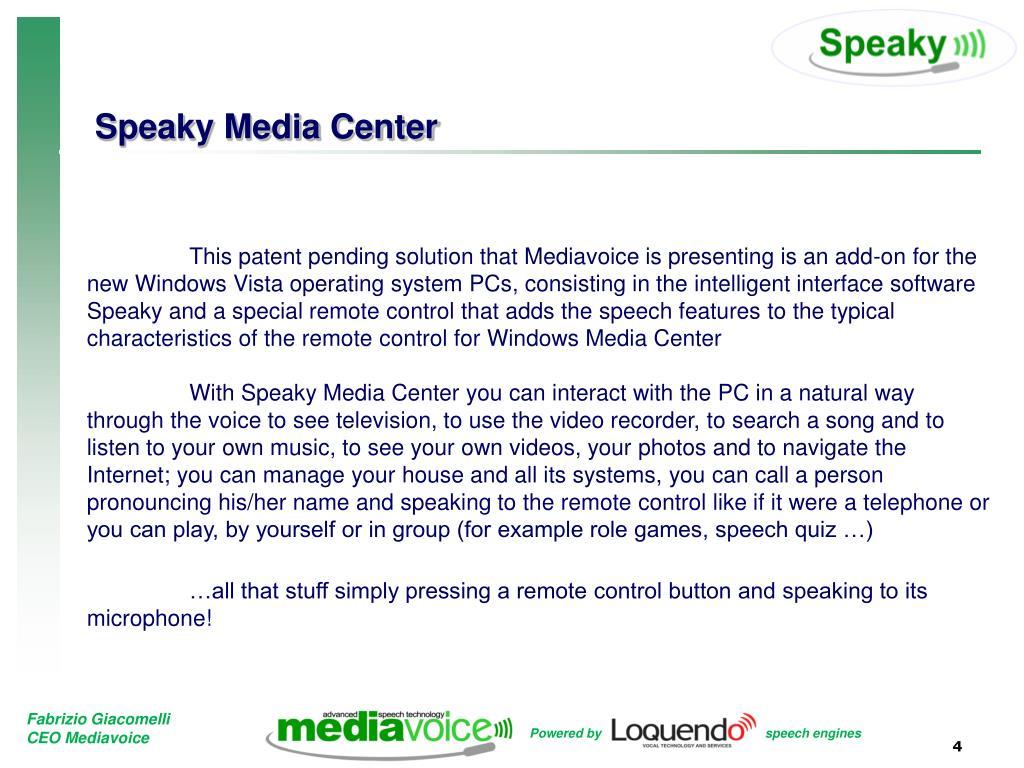 Speaky Media Center